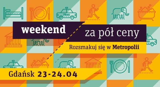 gdansk pl weekend za pol ceny