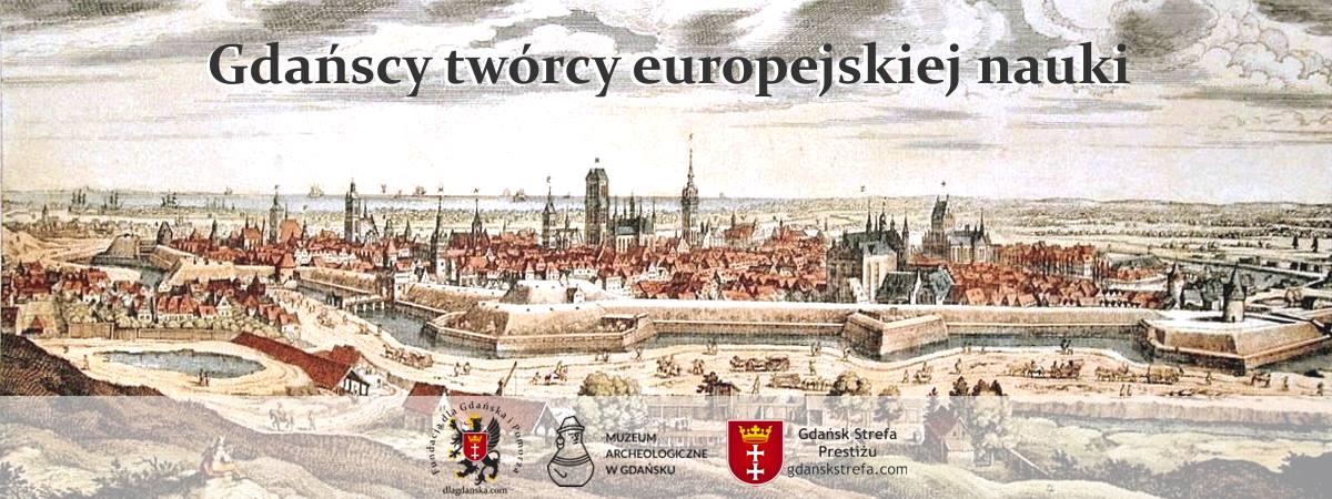 Gdańscy twórcy europejskiej nauki - baner