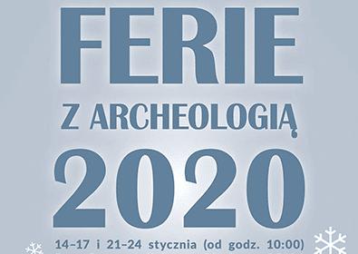 Ferie z Archeologią 2020