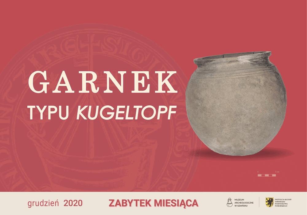 Garnek Kugeltopf, zabytek miesiąca grudzień 2020