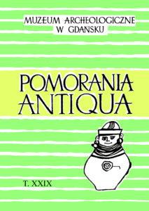 """""""Pomorania Antiqua"""", t. 29, wyd. MAG"""